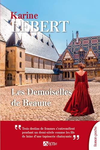 9782746840997: Les demoiselles de Beaune (ROMANS ET ESSAIS)
