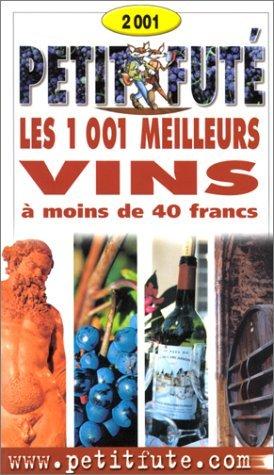 9782746900806: 1001 meilleurs vins à moins de 40 francs 2001