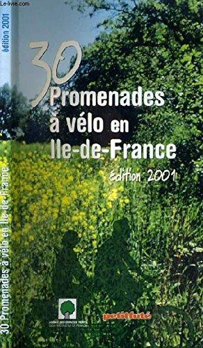 9782746902879: Trente promenades à vélo en ile-de-France, édition 2001