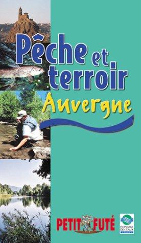 9782746904569: Pêche et terroir, Auvergne, 2002