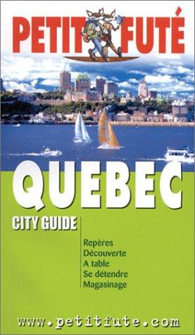 Quebec 2002 le petit fute: Auzias, Dominique, Labourdette, Jean-Paul