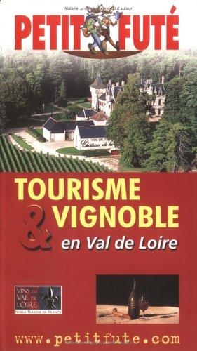 9782746906990: Tourisme & vignoble en Val de Loire 2003