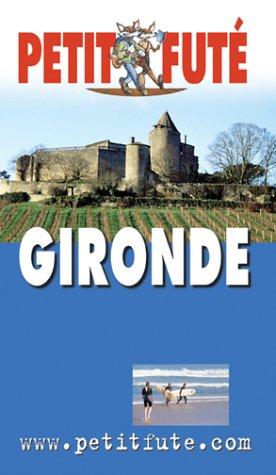 9782746910317: Guide Petit Futé : Gironde 2004-2005