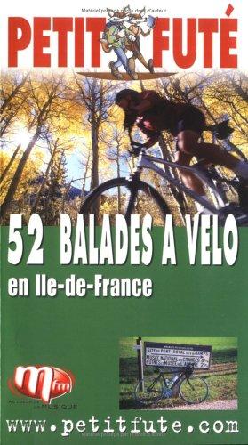 9782746910720: Guide Petit Fut� : 52 promenades � v�lo en �le-de-France