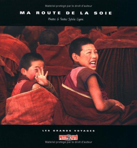 9782746911956: Ma Route de la soie