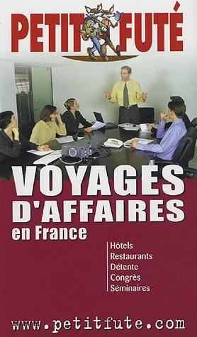 9782746913042: Voyages d'affaires en France