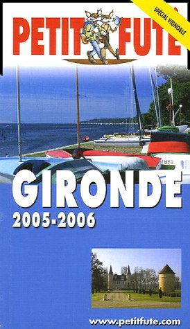 9782746913509: Petit Futé Gironde