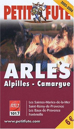 9782746913684: Petit Futé Arles : Alpilles, Camargue