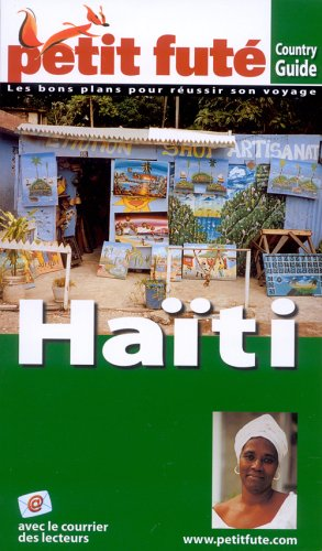 9782746914360: Le Petit Fute Haiti (French Edition)