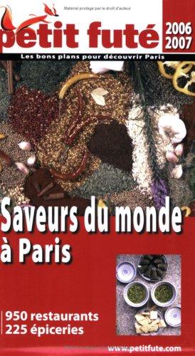 9782746914728: Petit Futé Saveurs du monde à Paris