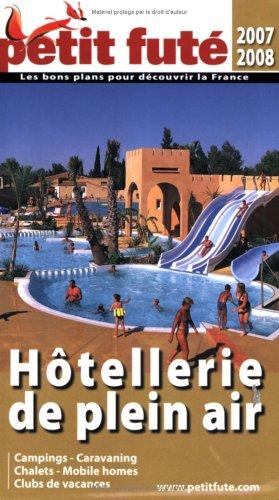 9782746915091: Petit Fut� H�tellerie de plein air