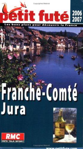 9782746916562: Petit Futé Franche-Comté Jura