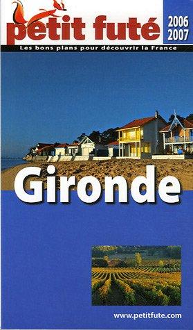 9782746916708: Petit Futé Gironde