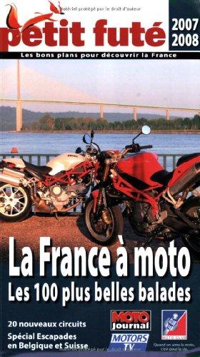 Petit Futé La France à moto : Dominique Auzias; Jean-Paul