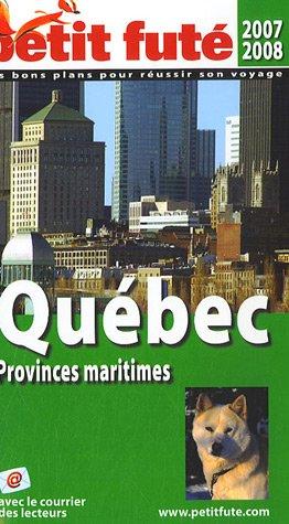 9782746918498: Petit Futé Québec : Provinces Maritimes