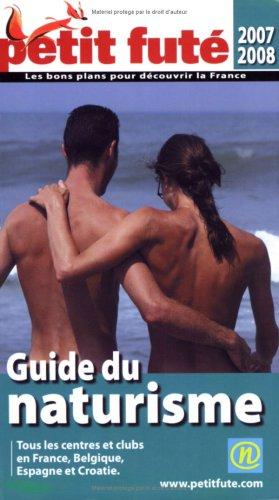 9782746919013: Petit Futé Guide du naturisme