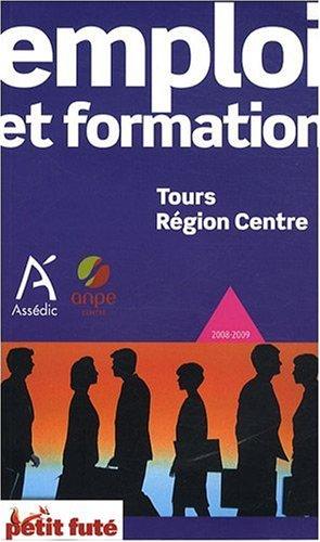 9782746920194: Petit Futé Emploi et formation Tours Région Centre