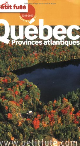 9782746920897: Le Petit Fut� Qu�bec : Provinces atlantiques