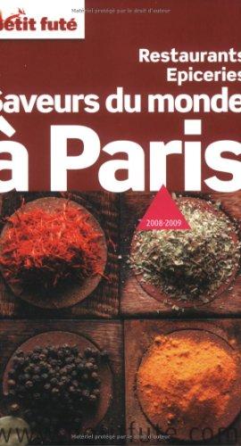 9782746920903: Petit Futé Saveurs du monde à Paris