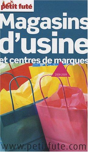 9782746921092: Petit Fut� Magasins d'usine et centres de marques (Th�matique guide)