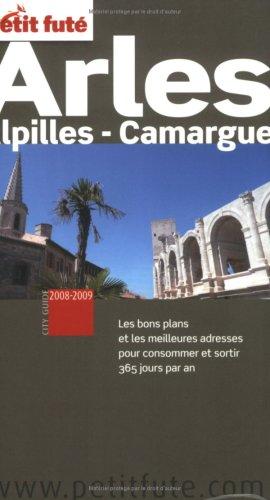 9782746921368: Petit Fut� Arles : Alpilles - Camargue