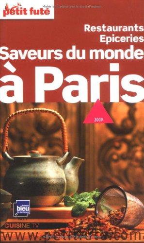 9782746922396: Petit Fut� Saveurs du monde � Paris