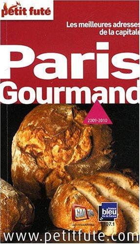 9782746922402: Le Petit Futé Paris Gourmand