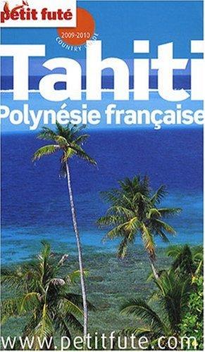 9782746922716: Petit Futé Tahiti Polynésie française