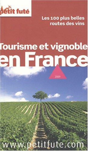 9782746922945: Petit Fut� Tourisme et vignoble en France : Les 100 plus belles routes du vin