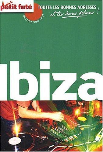 9782746924475: Le Petit Futé Ibiza (French Edition)