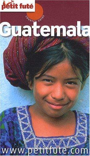 9782746925960: Le Petit Futé Guatemala (French Edition)