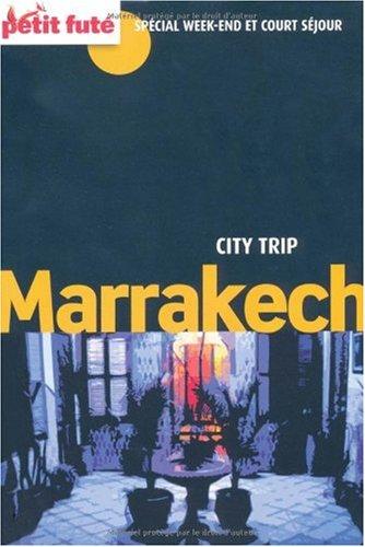 9782746926981: Le Petit Futé Marrakech (French Edition)