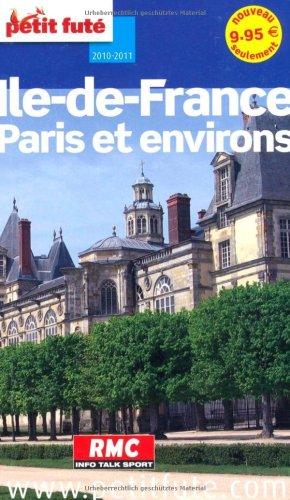 9782746927780: Le Petit Futé Paris, Ile de France (French Edition)