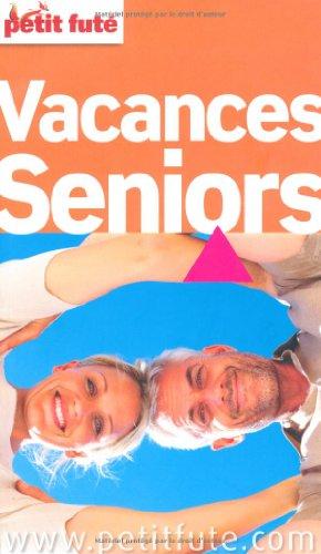 9782746928190: Petit Fut� Vacances seniors