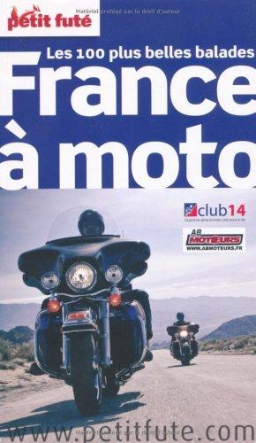 Petit Futé France à moto: Jean-Paul Labourdette; Dominique
