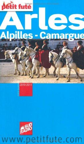 9782746928886: Petit Futé Arles : Alpilles, Camargue
