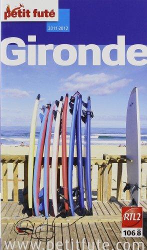 9782746935068: Le petit futé Gironde (French Edition)
