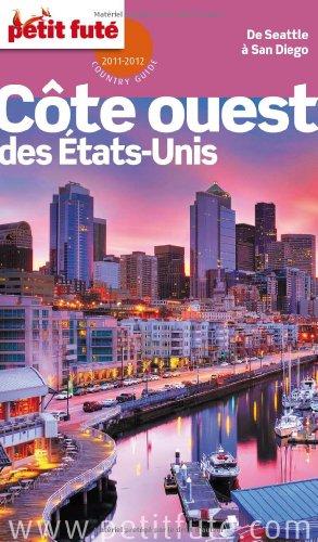 9782746935303: Le Petit Futé Côte ouest des Etats-Unis