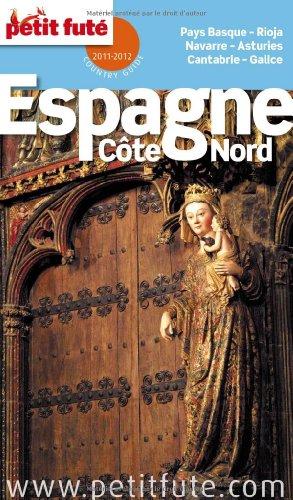 9782746935457: Petit Futé Espagne Côte Nord