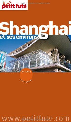 9782746936225: Petit Futé Shanghai et ses environs