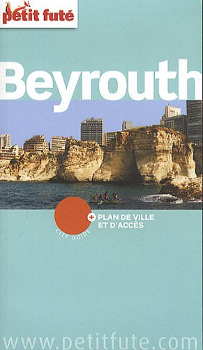 9782746936263: Le Petit Futé Beyrouth (French Edition)