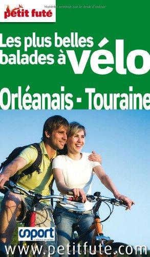 9782746937161: Petit Fut� Les plus belles balades � v�lo Orl�anais - Touraine