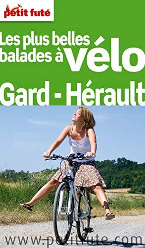 9782746937222: Petit Futé Les plus belles balades à vélo Gard-Hérault