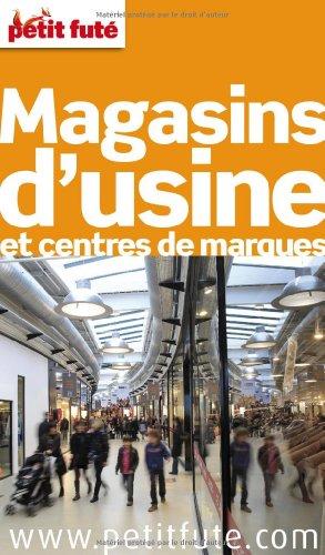 9782746937680: Petit Fut� Magasins d'usine et centres de marques