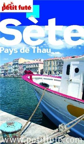 9782746939981: Sete - Etang de Thau 2011 petit fute