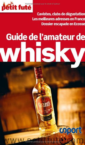 9782746947542: Le Petit Futé Guide de l'amateur de whisky (French Edition)