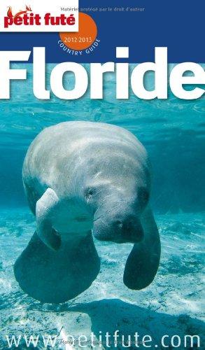 9782746951747: Petit Futé Floride
