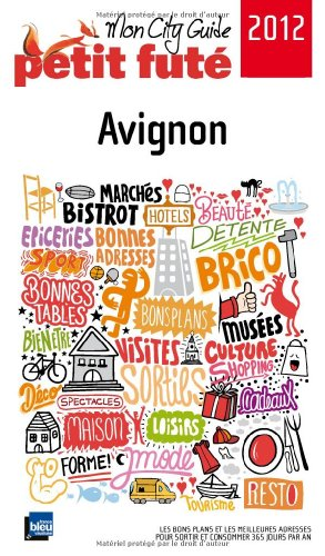 9782746953482: Petit Futé Avignon (City Guide)