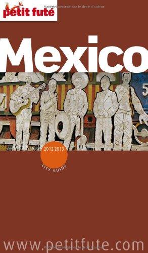 9782746953550: Petit Futé Mexico