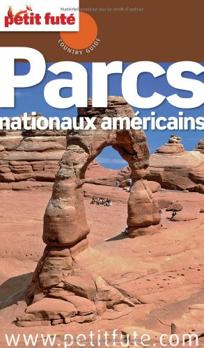 9782746954069: parcs nationaux americains 2012 petit fute